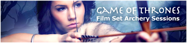 GAME OF THRONE TOUR ARCHERY EXPERIENCE